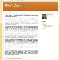 Evon Walters: Evon Walters – The Demand for Postsecondary Degrees in the Modern Workforce