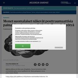 Monet suomalaiset näkevät posttraumaattisia painajaisunia, mutta niistä voi olla myös hyötyä - Sunnuntai