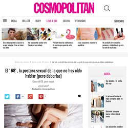 El '68', la postura sexual de la que no has oído hablar (pero deberías) - Cosmopolitan