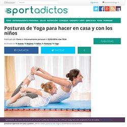 Posturas de Yoga para hacer en casa y con los niños