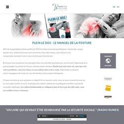Plein le Dos - Le Manuel de la Posture - Olivier Girard - TRAIN YOUR POSTURE - Olivier Girard, ergonome et posturologue en Suisse