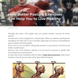 How Better Posture Exercises Can Help You to Live Healthy