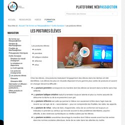Les postures élèves — 2-Ifé - Plateforme néo-titulaires - NéoPass