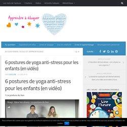 6 postures de yoga anti-stress pour les enfants (en vidéo)