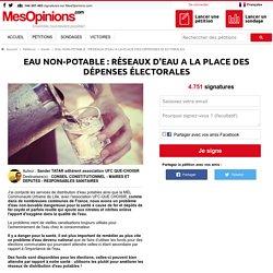 EAU NON-POTABLE : RÉSEAUX D'EAU A LA PLACE DES DÉPENSES ÉLECTORALES