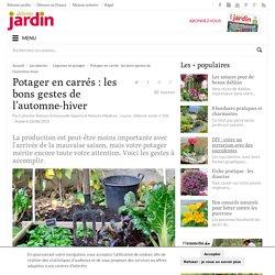 Potager en carrés : les bons gestes de l'automne-hiver - Détente Jardin