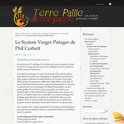 Le System Verger Potager de Phil Corbett - TERRE PAILLE & Co.