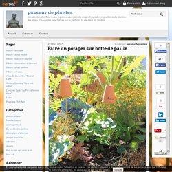 Faire un potager sur botte de paille - passeur de plantes