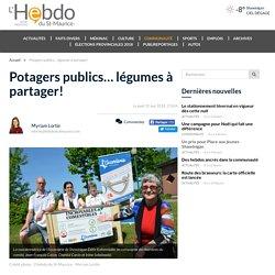 Potagers publics… légumes à partager! - L'Hebdo du St-Maurice