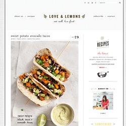 Sweet Potato Avocado Tacos – Recipe by Love and Lemons