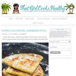 Potato farls recipe (Caribbean style) - That Girl Cooks Healthy