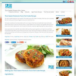 Thai Sweet Potato & Tuna Fishcakes Recipe