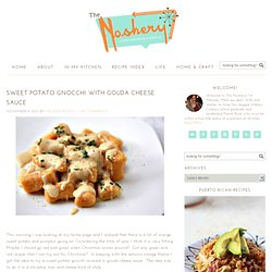 Sweet Potato Gnocchi with Gouda Cheese Sauce - StumbleUpon