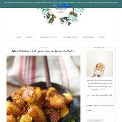 Mes Potatoes 2.0, pommes de terre du Futur - Blog Coconut - Cuisine