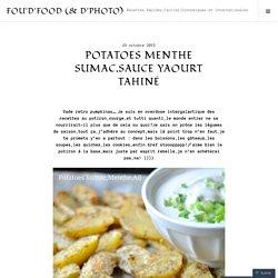 Potatoes Menthe Sumac,Sauce Yaourt Tahiné