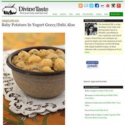 Baby Potatoes In Yogurt Gravy/Dahi Aloo » divinetaste