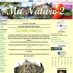 Potée de haricots verts sechés - Ma Nature 2