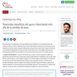 Potenciales beneficios del ayuno intermitente más allá de la pérdida de peso - Sociedad Española de Cardiología