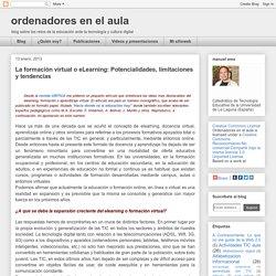 La formación virtual o eLearning: Potencialidades, limitaciones y tendencias