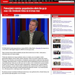 Index.hr: Potencijalni ministar gospodarstva otkrio tko ga je zvao i što Orešković treba da bi imao moć
