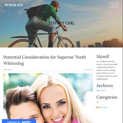 Potential Consideration for Superior Teeth Whitening