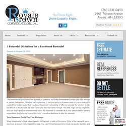 3 Potential Directions for a Basement Remodel