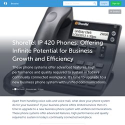 Advantages of Shore Tel IP 420 Phones