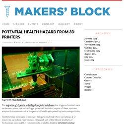 Potential health hazard from 3d printers - Makers' Block
