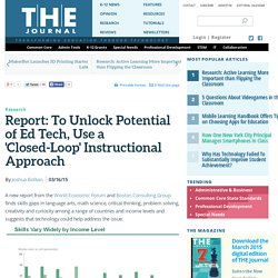 Report: To Unlock Potential of Ed Tech, Use a 'Closed-Loop' Instructional Approach