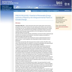 PRESS RELEASE: Potential of Renewable Energy Outlined in Report by the Intergovernmental Panel on Climate Change — SRREN