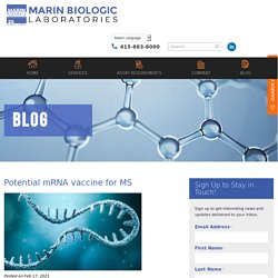 Potential mRNA vaccine for MS - Marin Biologic Laboratories