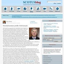 Potential nominee profile: Neil Gorsuch - SCOTUSblog