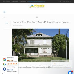 Factors That Can Turn Away Potential Home Buyers