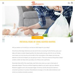 Potential Risks of Using Scented Diapers – Bdiapers