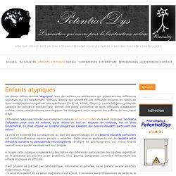 PotentialDys.org : enfants atypiques