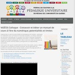 VIDÉOS Colloque - Concevoir et éditer un manuel de cours à l'ère du numérique; potentialités et limites
