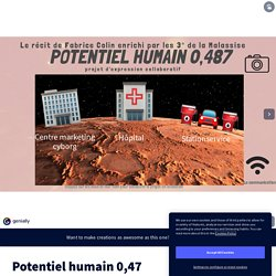 Potentiel humain 0,47 by LACROIX christelle on Genially