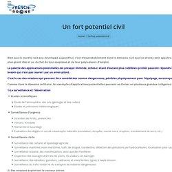 Un fort potentiel civil - FrenchiDrone.com concepteur et fabricant de drones - Prise de vue aérienne