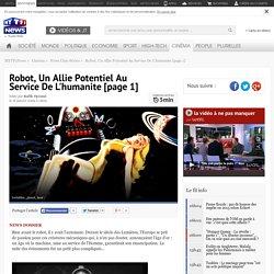 Robot, Un Allie Potentiel Au Service De L'humanite [page 1] : Robot, Un Allie Potentiel Au Service De L'humanite [page 1] - Cinéma