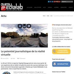 Le potentiel journalistique de la réalité virtuelle