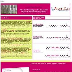 """Fiche """"savoir-faire""""Aroma-Zone- Le potentiel oxydatif des huiles végétales"""