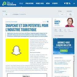 » Snapchat et son potentiel pour l'industrie touristique