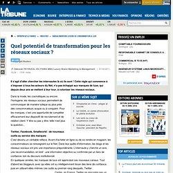 Quel potentiel de transformation pour les réseaux sociaux ?