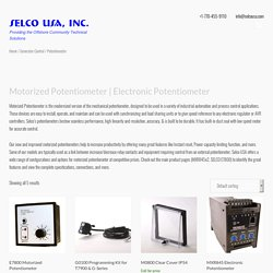 Exclusive Range of Motorized Potentiometer – Selco USA, Inc