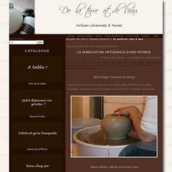 la poterie, pas à pas - De la terre et de l'eau - Céramique artisanale et cours de poterie à Yerres dans l'Essonne