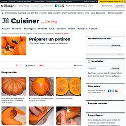 Eplucher et préparer un potiron, une courge, un potimarron - Technique culinaire en images