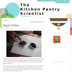 Magic Potion « The Kitchen Pantry Scientist