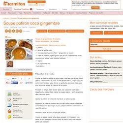 Soupe potiron coco gingembre : Recette de Soupe potiron coco gingembre