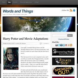 Words and Things » Harry Potter and Movie Adaptations