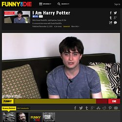 I Am Harry Potter from Daniel Radcliffe and Judd Apatow - StumbleUpon